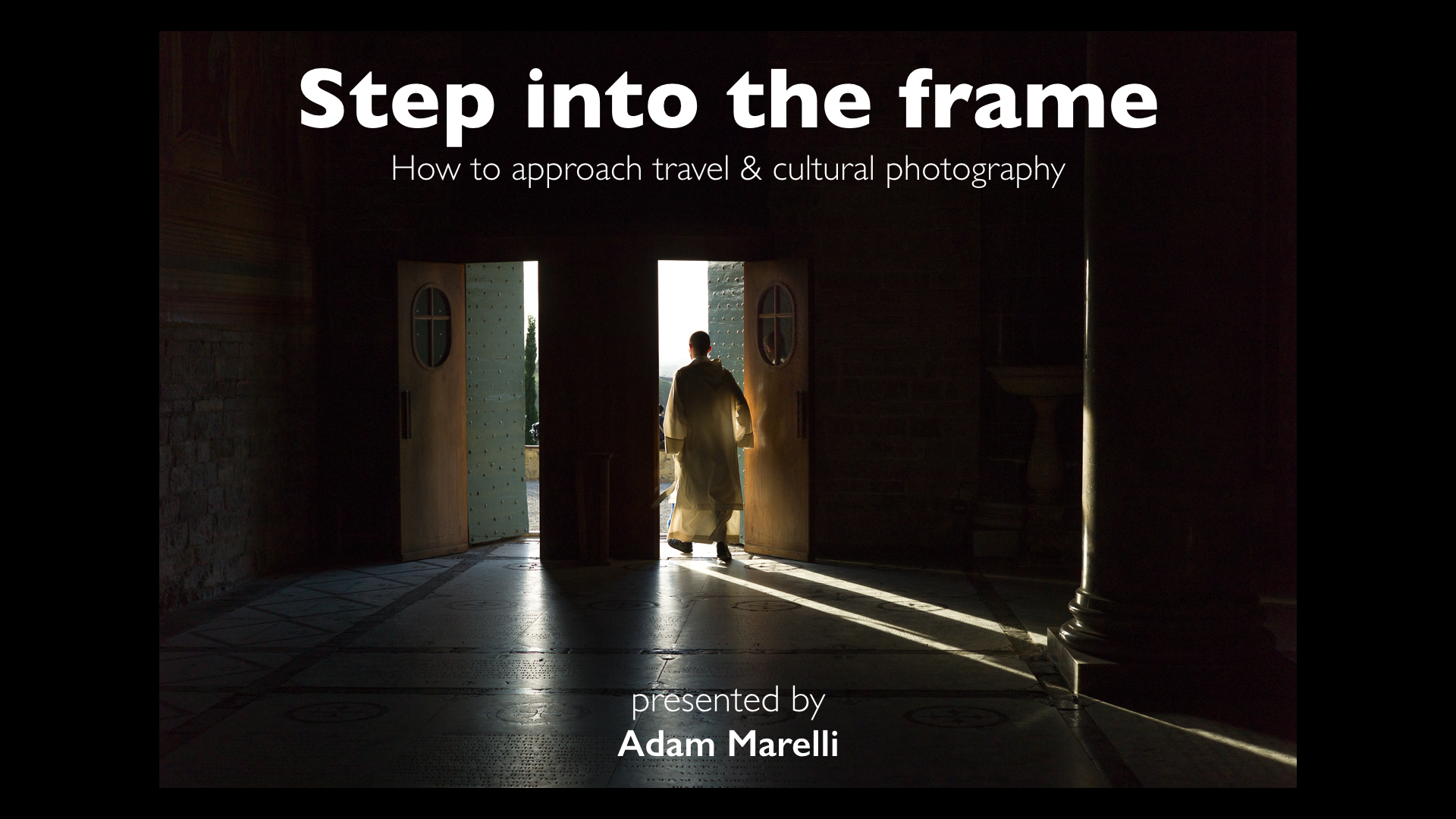 05 Step into the frame How to approach travel & cultural photography.001